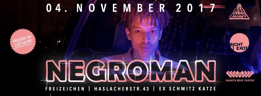 Negroman (Sichtexot) | Samstag, 4.11.17