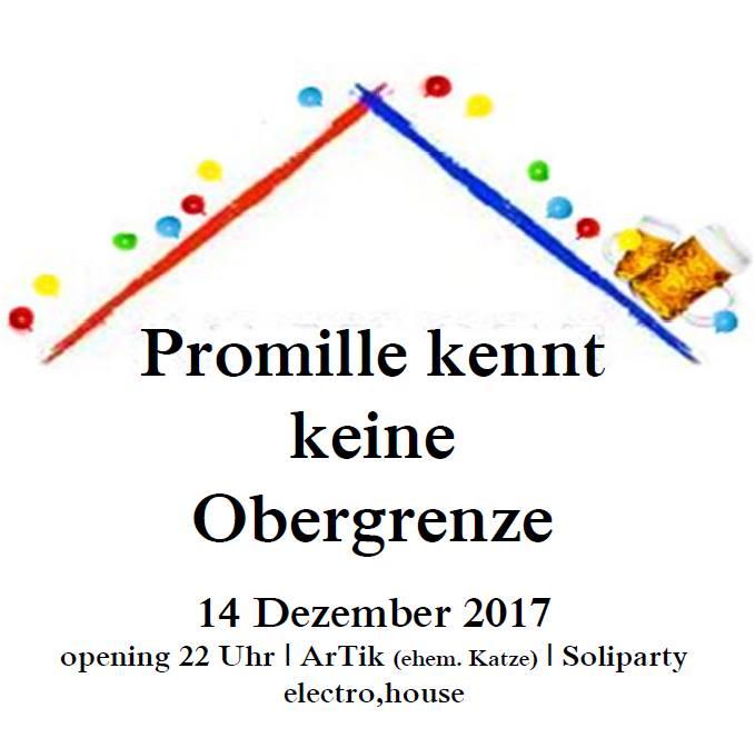 Refugee Law Clinic Freiburg Soliparty – Promille kennt keine Obergrenze | Mittwoch, 14.12.17