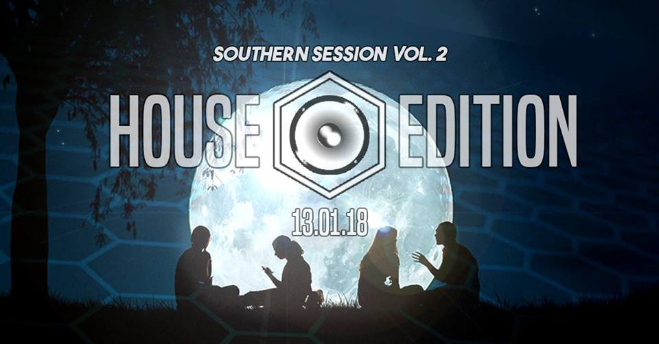 Southern Sessions Vol. 2 – House Edition | Samstag, 13.01.18