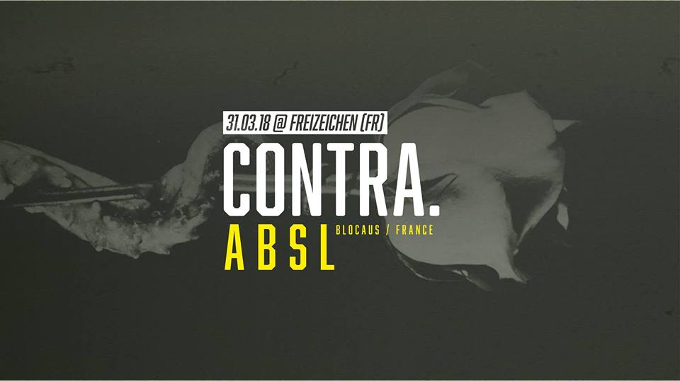 Contra. w/ABSL || Samstag, 31.03.18