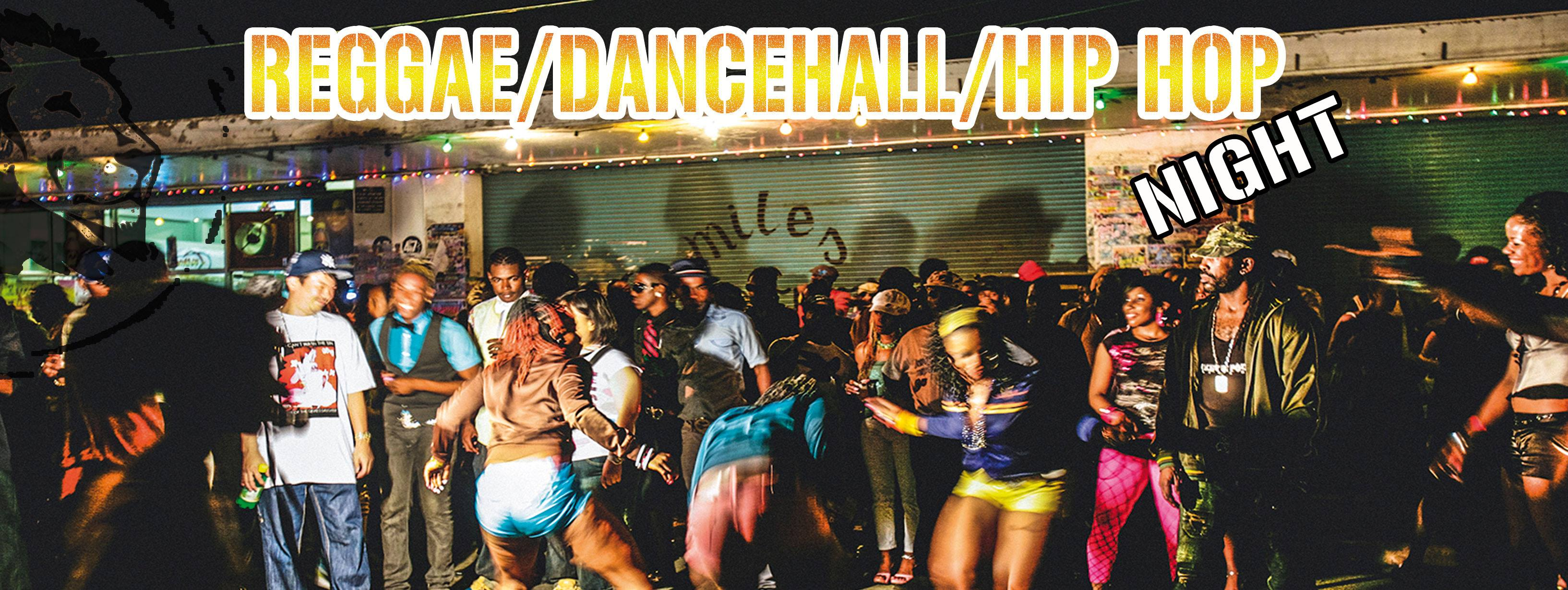 REGGAE/DANCEHALL/HIP HOP NIGHT || Samstag, 05.05.18