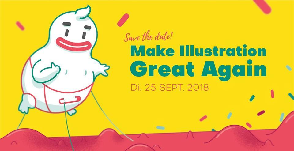 MAKE ILLUSTRATION GREAT AGAIN || Dienstag, 25.09.18