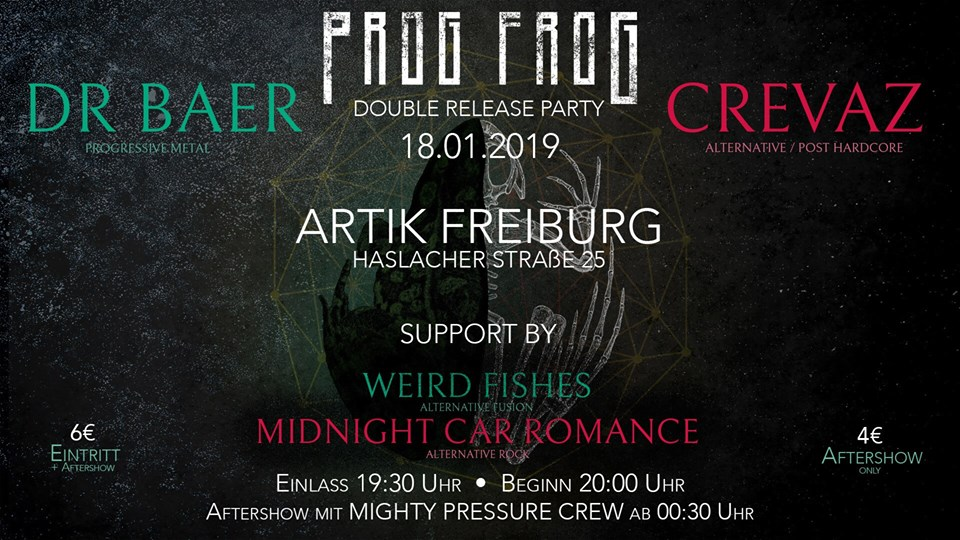Prog Frog Double Release Party Dr. Bær/CREVAZ + Guests || 18.1.19